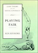 Game Theory and the Social Contract, Volume 1: Playing Fair (MIT Press)