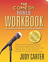 "The Comedy Bible Workbook: The Interactive Companion to ""The New Comedy Bible"""