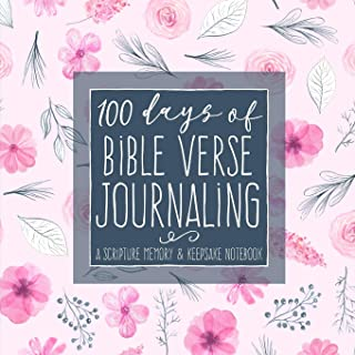 100 Days of Bible Verse Journaling: A Scripture Memory & Keepsake Notebook for Moms and Daughters (Women's Devotional Workbooks) (Volume 11)