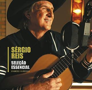 Sergio Reis - Epack Selecao Essencial Grandes Sucessos