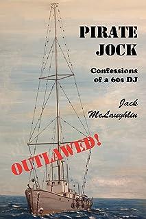 Pirate Jock: Confessions of a 60s DJ