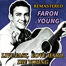 Live Fast, Love Hard, Die Young (Remastered)