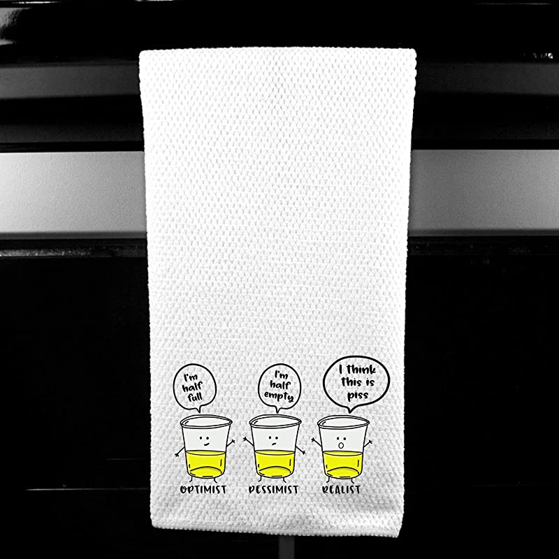Optimist Pessimist Realist Glass Half Full Adult Funny Kitchen Tea Bar Towel Gift For Women
