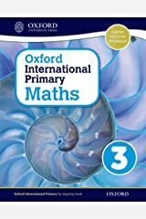 Oxford International Primary Maths Student Workbook 3: A Problem Solving Approach to Primary Maths Paperback