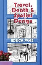 Travel, Death & Spatial Design