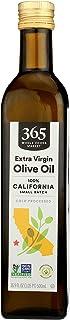 365 by WFM, Oil Olive Extra Virgin California Small Batch, 16.9 Fl Oz