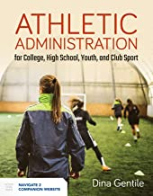 Athletic Administration for College, High School, Youth, and Club Sport