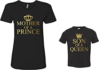 Mother of A Prince Son of A Queen Matching Mother and Son T-Shirts Gift Mom