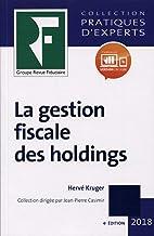 Livres Gestion fiscale des holdings 2018 PDF
