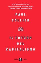 Il futuro del capitalismo: Fronteggiare le nuove ansie (Italian Edition)