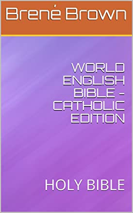WORLD ENGLISH BIBLE - CATHOLIC EDITION: HOLY BIBLE