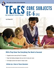 TExES Core Subjects EC-6 (291) (TExES Teacher Certification Test Prep)