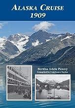 Alaska Cruise 1909