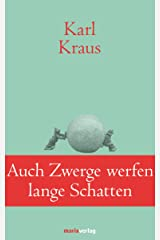 Auch Zwerge werfen lange Schatten: Sprüche und Widersprüche (Klassiker der Weltliteratur) (German Edition) Kindle Edition