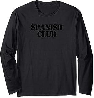 Spanish Club Long Sleeve T-Shirt