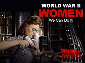 World War II Women - We Can Do It!