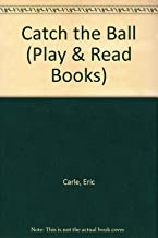 Catch the Ball (Play & Read Books)