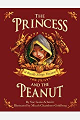 The Princess and the Peanut: A Royally Allergic Tale Paperback
