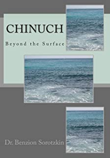 Chinuch: Beyond the Surface