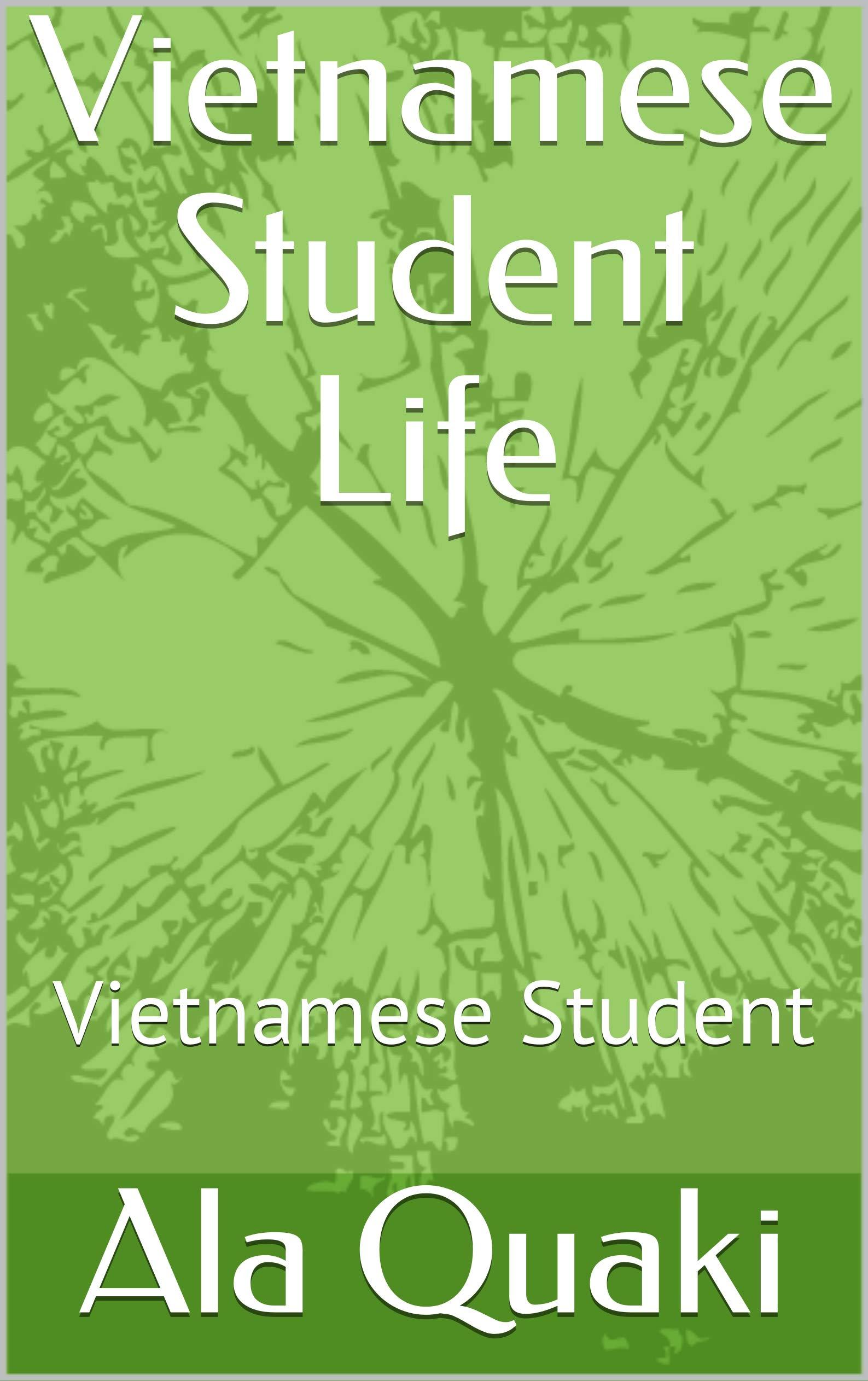 Vietnamese Student Life: Vietnamese Student