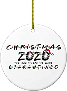 2020 Christmas Ornaments Friends Quarantine Gift | Holiday XMAS Tree Decorations Ornament The One Where We Were Quarantined | Social Distancing Funny Novelty | Ceramic Holiday Decor Santa Hat
