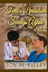 Time's Pendulum Swings Again: A Novella Paperback