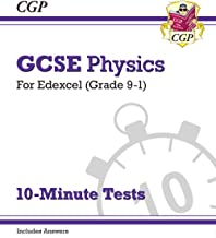 New Grade 9-1 GCSE Physics: Edexcel 10-Minute Tests (with answers) (CGP GCSE Physics 9-1 Revision)