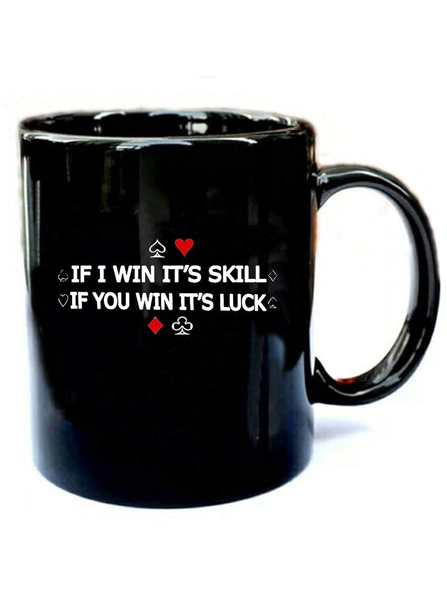 Poker Saying - Funny Gift Black 11oz Ceramic Coffee Mug