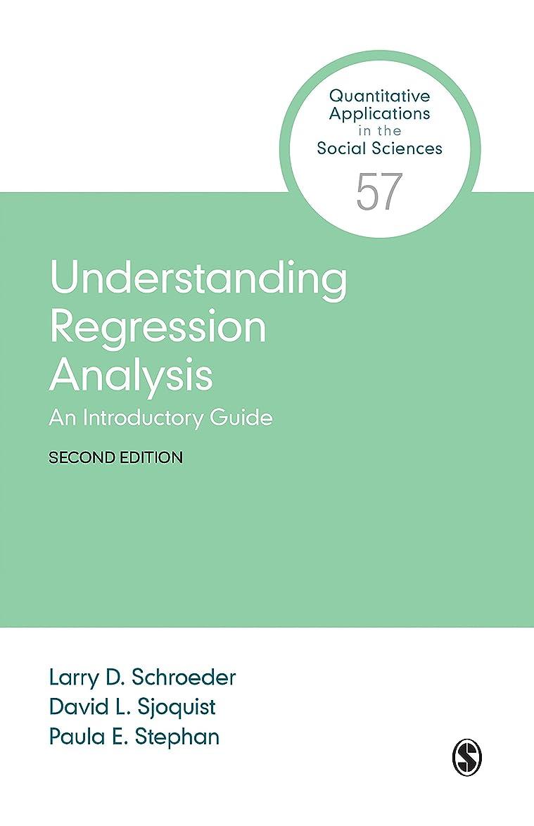 作業チューリップ危険にさらされているUnderstanding Regression Analysis: An Introductory Guide (Quantitative Applications in the Social Sciences Book 57) (English Edition)