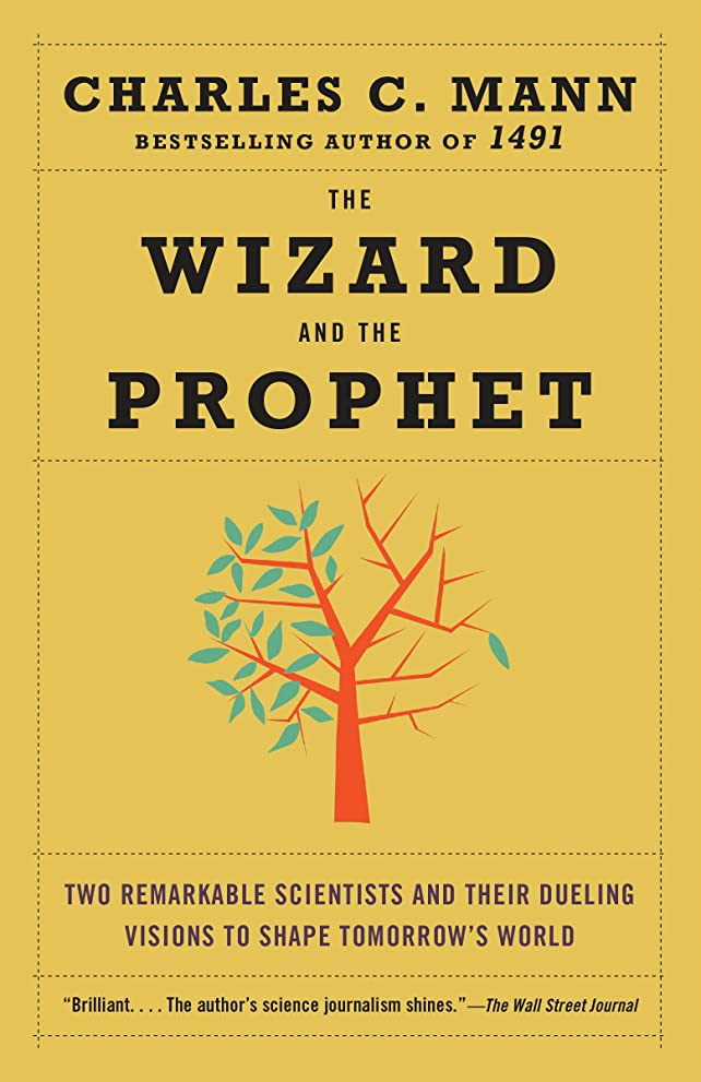 反発住人サークルThe Wizard and the Prophet: Two Remarkable Scientists and Their Dueling Visions to Shape Tomorrow's World (English Edition)