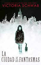 La ciudad de los fantasmas (Puck) (Spanish Edition)