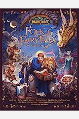 World of Warcraft: Folk & Fairy Tales of Azeroth Kindle Edition