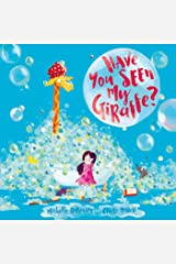 Have You Seen My Giraffe? Kindle Edition