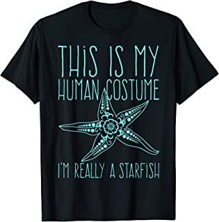 This Is My Human Costume I'm Really A Starfish Cute T-Shirt