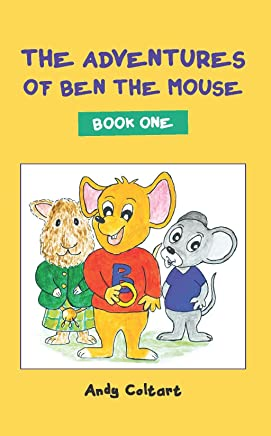 The Adventures of Ben the Mouse: Book One (English Edition)