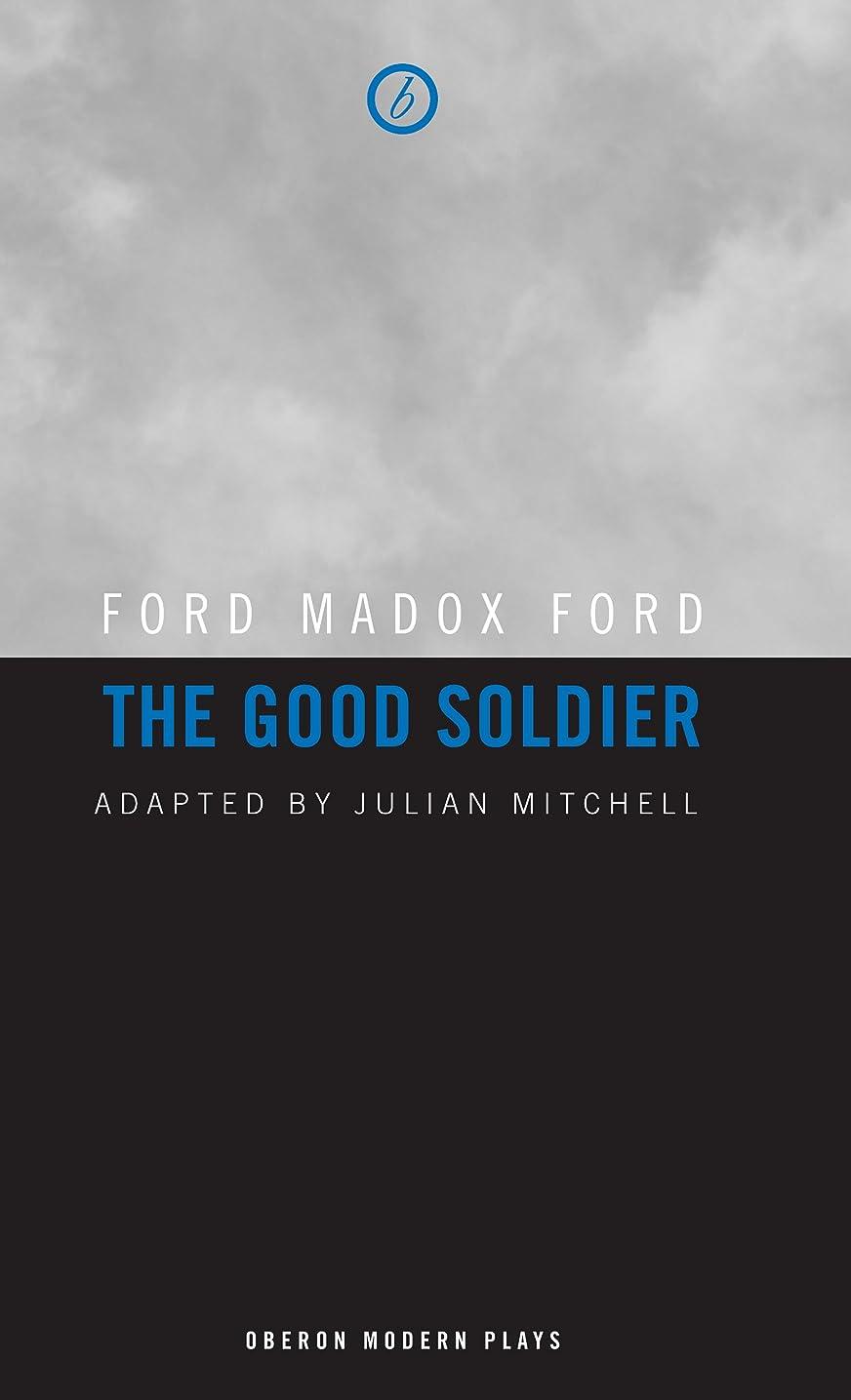 ブルーベル公爵夫人ネストThe Good Soldier (Oberon Modern Plays) (English Edition)