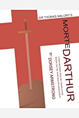 Sir Thomas Malory's Morte Darthur: A New Modern English Translation Based on the Winchester Manuscript (Renaissance and Medieval Studies) Kindle Edition
