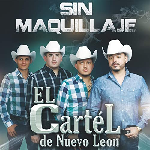 Sin Maquillaje by El Cartel De Nuevo Leon on Amazon Music ...