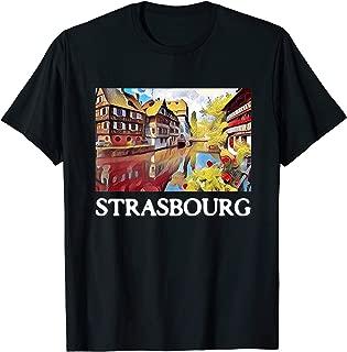 Strasbourg shirt - French Alsace T Shirt tShirt Tee Gift T-Shirt