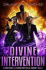 Divine Intervention: A Montague & Strong Detective Novel (Montague & Strong Case Files Book 14) Kindle Edition