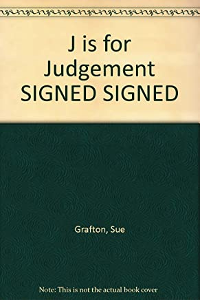 J Is For Judgement: Signed