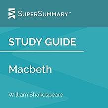 Study Guide: Macbeth by William Shakespeare: SuperSummary