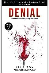 Denial: A Memoir: The Powerless Series Kindle Edition