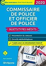 Commissaire de police et officier de police 2020 - sujets types inédits (Concours fonction publique)