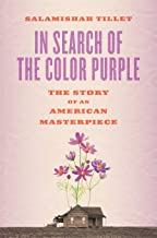 In Search of The Color Purple: The Story of an American Masterpiece (Books About Books)
