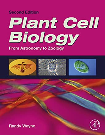 Plant Cell Biology: From Astronomy to Zoology (English Edition)