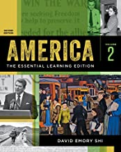 America: The Essential Learning Edition (Second Edition) (Vol. Volume 2)