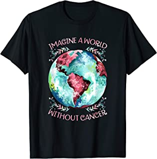 imagine a world without cancer t shirt