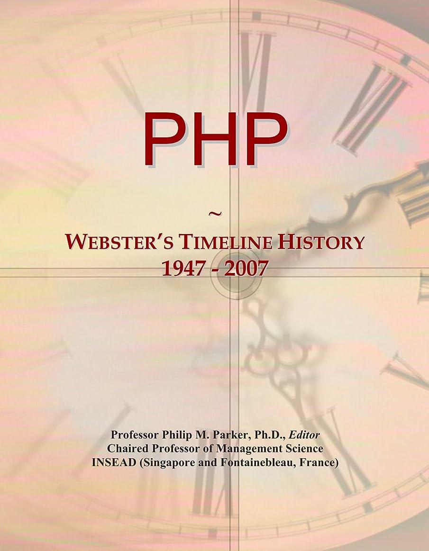 プットリサイクルする満たすPHP: Webster's Timeline History, 1947 - 2007