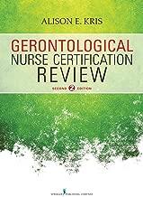 Gerontological Nurse Certification Review, Second Edition